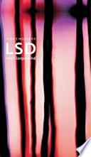 """LSD - mein Sorgenkind  : die Entdeckung einer """"Wunderdroge"""""""