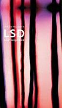 """LSD - mein Sorgenkind: die Entdeckung einer """"Wunderdroge"""""""