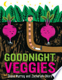 Goodnight, Veggies