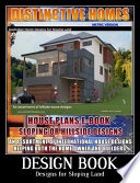 Home Design Book - Hillside House and Home Designs Sloping Land House plans