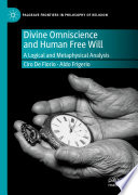 Divine Omniscience And Human Free Will
