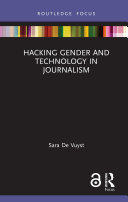 Hacking Gender and Technology in Journalism