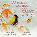 Lu  the Little Ladybug and the Great Winter Book PDF