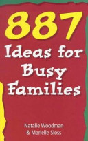 887 Ideas for Busy Families