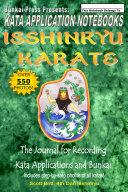 Kata Application Notebooks  Isshinryu Karate