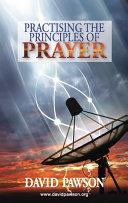 Practising the Principles of Prayer [Pdf/ePub] eBook