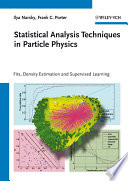 Statistical Analysis Techniques in Particle Physics
