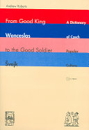 From Good King Wenceslas to the Good Soldier ?vejk Pdf/ePub eBook