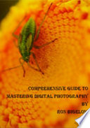 Comprehensive Guide To Mastering Digital Photography Book PDF
