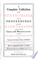 A Complete Collection of State trials  and Proceedings for High treason  and Other Crimes and Misdemeanours  1696 1709