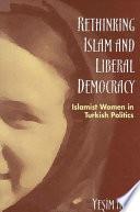 Rethinking Islam and Liberal Democracy