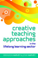 Creative Teaching Approaches in the Lifelong Learning Sector Pdf/ePub eBook