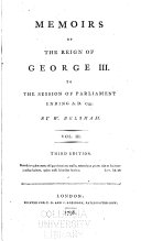 Memoirs of the Reign of George 3d to ... 1799