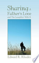 Sharing A Father S Love And  Book PDF