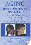Aging and Developmental Disability Book