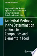 Analytical Methods in the Determination of Bioactive Compounds and Elements in Food