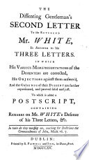 A Dissent from the Church of England, Fully Justified ... Being the Dissenting Gentleman's Three Letters and Postscript [signed: a Dissenter, I.e. M. Towgood], in Answer to Mr. John White's on that Subject. The Fourth Edition