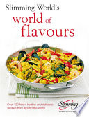 """Slimming World: World of Flavours"" by Slimming World"