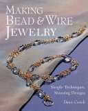 Making Bead   Wire Jewelry