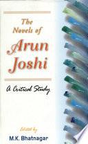 The Novels Of Arun Joshi
