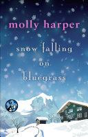 Snow Falling on Bluegrass [Pdf/ePub] eBook