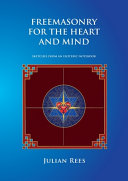 Freemasonry for the Heart and Mind