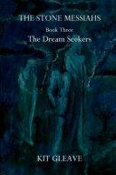 Pdf The Stone Messiahs - Book Three - The Dream Seekers