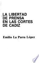 La libertad de prensa en las Cortes de Cádiz