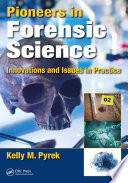 Pioneers in Forensic Science