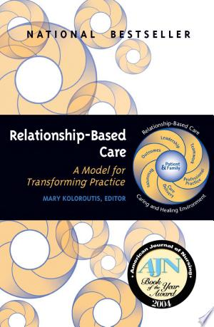 Read Online Relationship-Based Care PDF Books - Read Book Full PDF