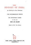 The History Of India As Told By Its Own Historians The Muhammadan Period Muntakhabu L Lubab Of Muhammad Hashim Khafi Khan