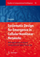 Systematic Design for Emergence in Cellular Nonlinear Networks: With ...