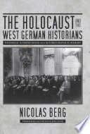 The Holocaust and the West German Historians
