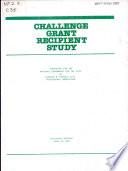 Challenge Grant Recipient Study