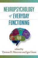 Neuropsychology of Everyday Functioning