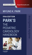 The Pediatric Cardiology Handbook E-Book