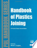 Handbook Of Plastics Joining Book PDF