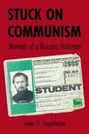 Stuck On Communism Book