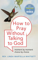 How to Pray Without Talking to God Pdf/ePub eBook