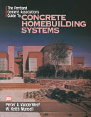The Portland Cement Association s Guide to Concrete Homebuilding Systems