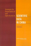 Strategies for Preservation of and Open Access to Scientific Data in China