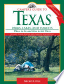 Camper s Guide to Texas Parks  Lakes  and Forests