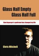 Glass Half Empty  Glass Half Full Book