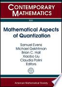 Mathematical Aspects Of Quantization
