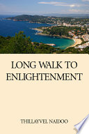 Long Walk To Enlightenment Book PDF