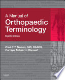 A Manual of Orthopaedic Terminology E Book