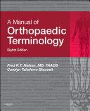 A Manual of Orthopaedic Terminology E Book