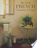 The Art of French Country Living