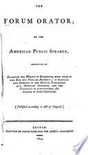 The Forum Orator, Or, the American Public Speaker