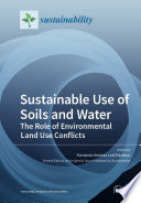 Sustainable Use of Soils and Water